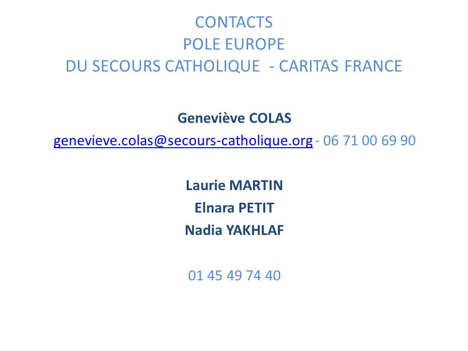 CONTACTS POLE EUROPE DU SECOURS CATHOLIQUE - CARITAS FRANCE