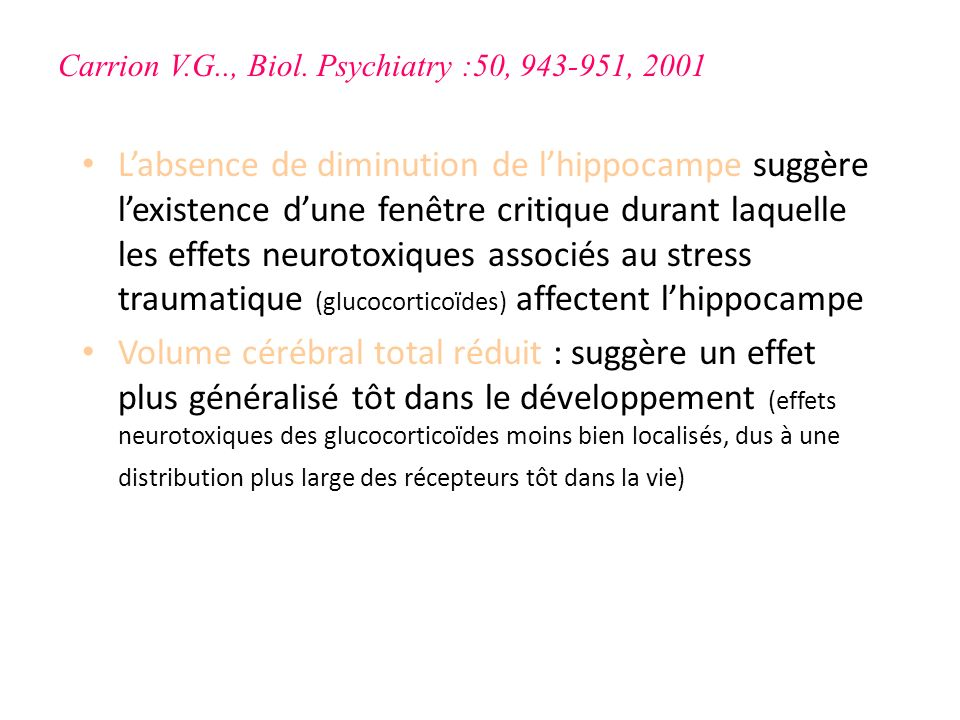 Carrion V.G.., Biol. Psychiatry :50, 943-951, 2001