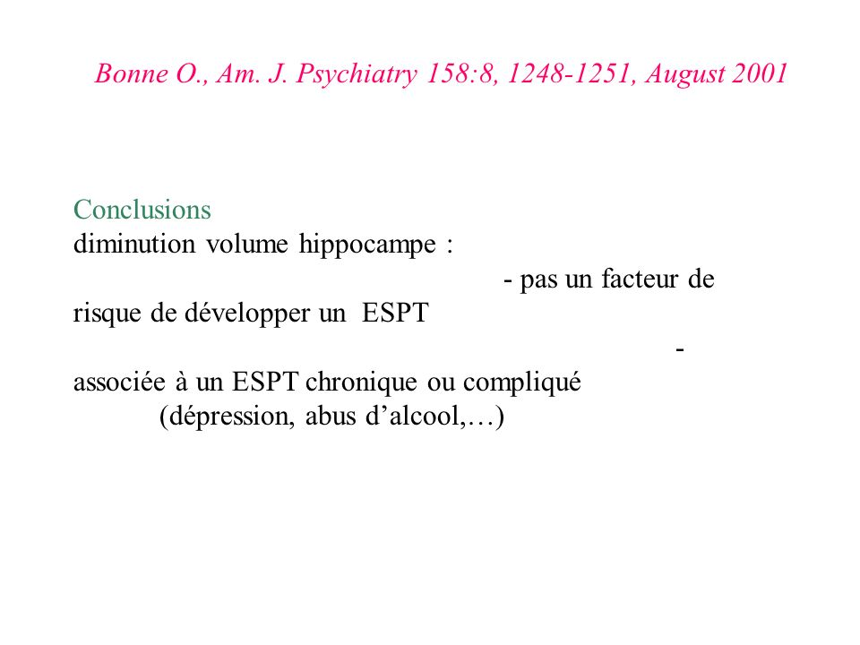 Bonne O., Am. J. Psychiatry 158:8, 1248-1251, August 2001