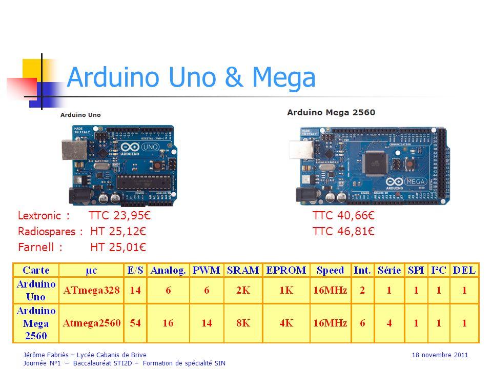 Arduino Uno & Mega Lextronic : TTC 23,95€ TTC 40,66€
