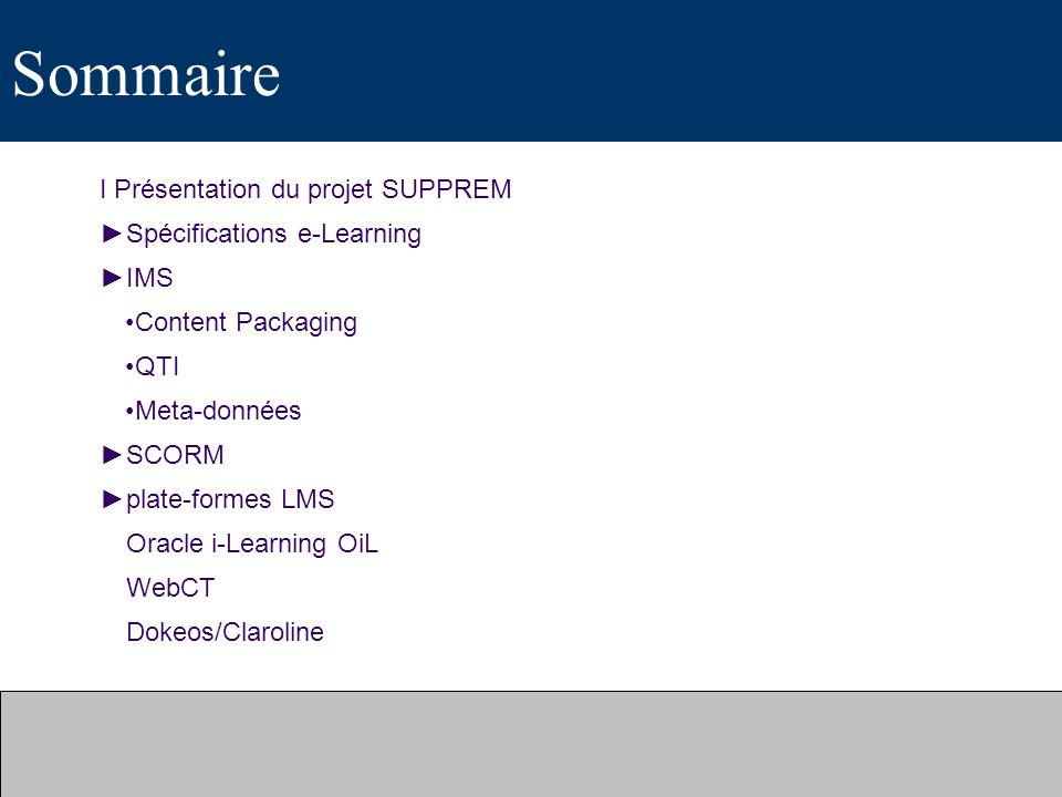 Sommaire I Présentation du projet SUPPREM Spécifications e-Learning