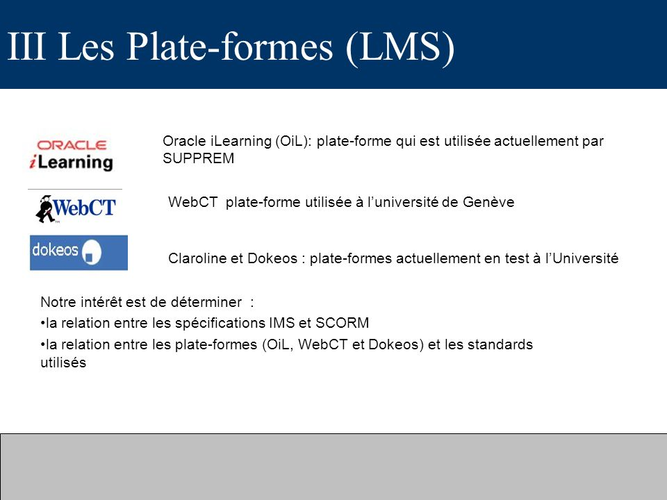III Les Plate-formes (LMS)