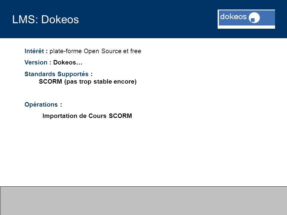 LMS: Dokeos Intérêt : plate-forme Open Source et free