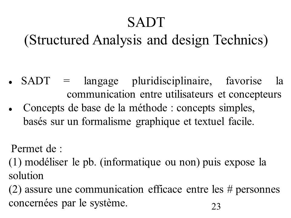 (Structured Analysis and design Technics)