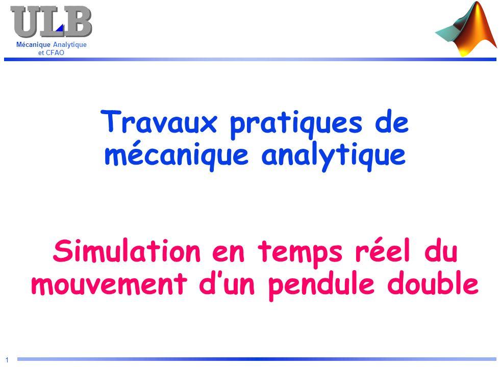 Travaux pratiques de mécanique analytique Simulation en temps réel du mouvement d'un pendule double