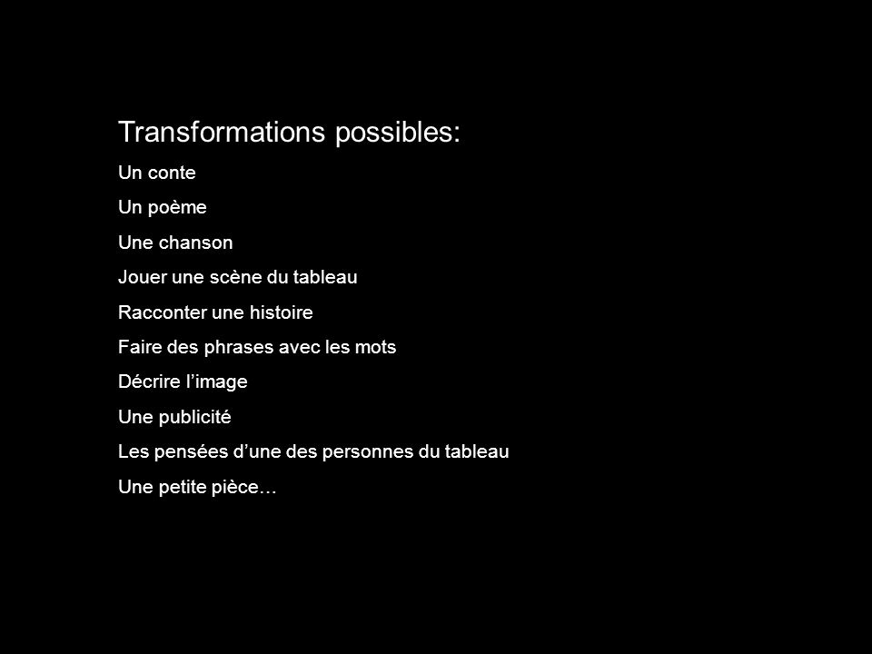 Transformations possibles: