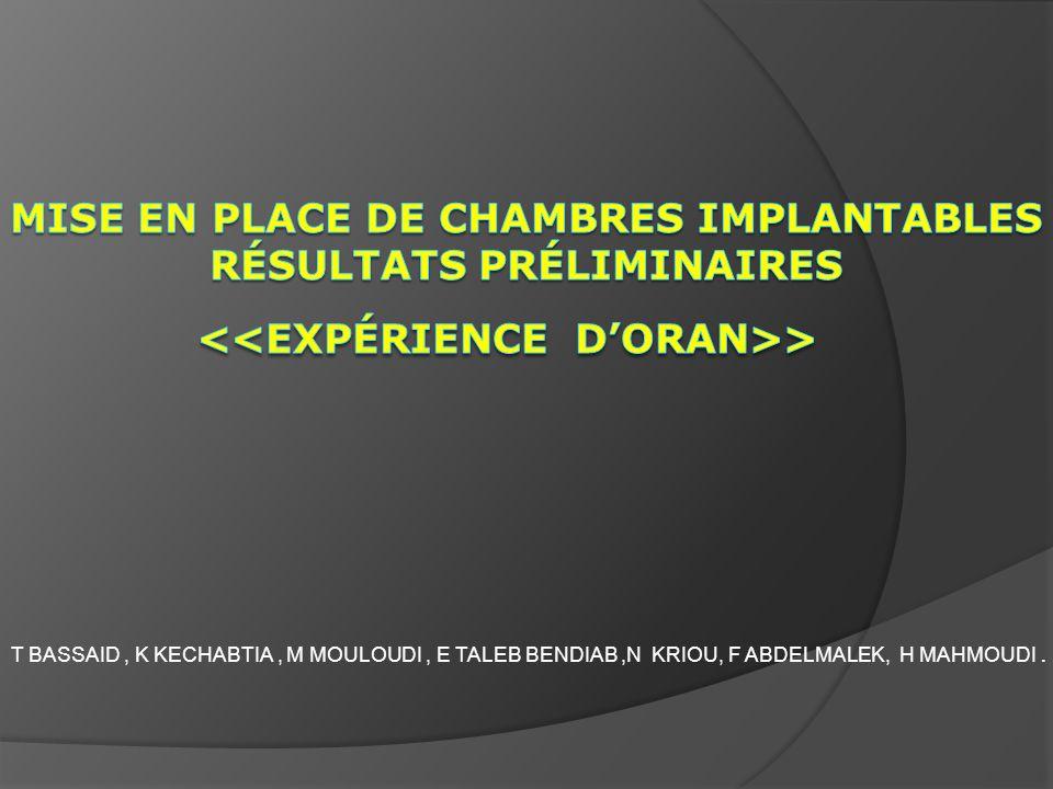 Mise en place de chambres implantables Résultats préliminaires <<Expérience d'Oran>>