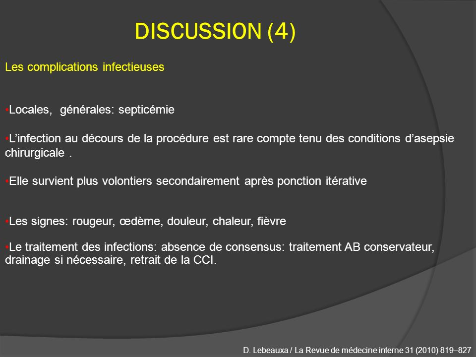 DISCUSSION (4) Les complications infectieuses