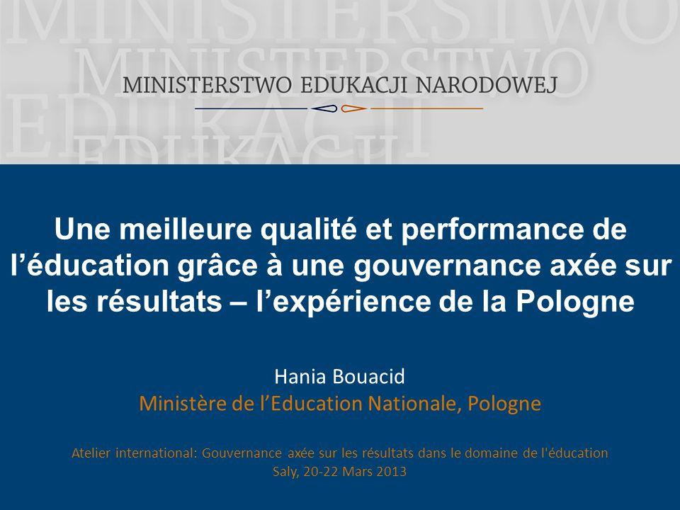 Une meilleure qualité et performance de l'éducation grâce à une gouvernance axée sur les résultats – l'expérience de la Pologne