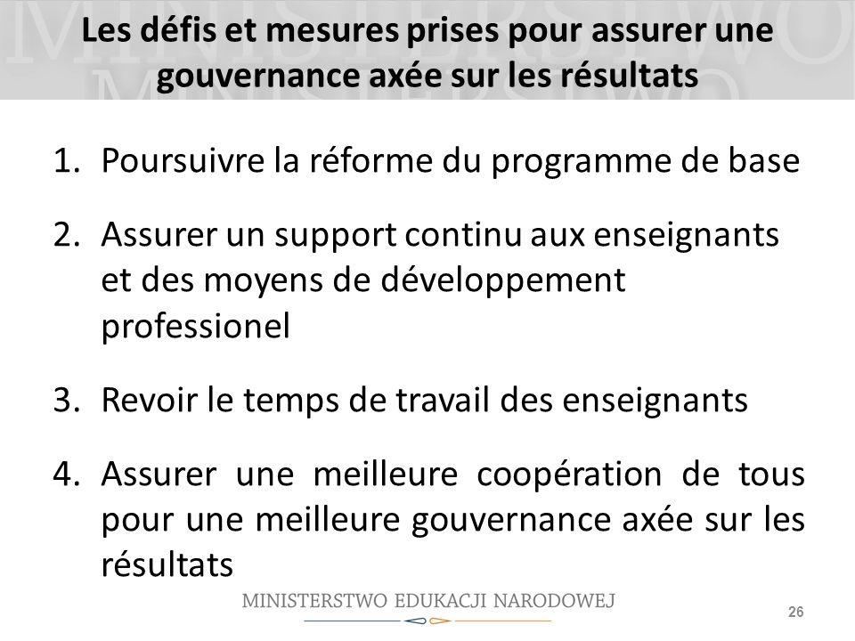 Les défis et mesures prises pour assurer une gouvernance axée sur les résultats