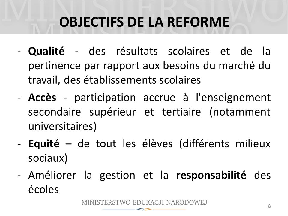 OBJECTIFS DE LA REFORME