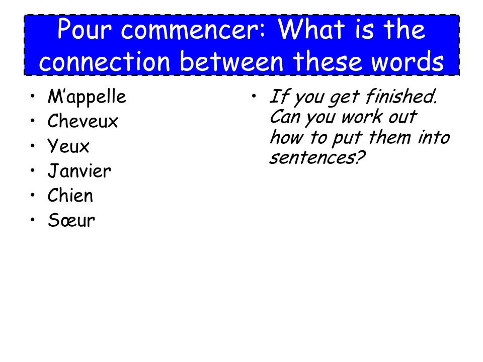 Pour commencer: What is the connection between these words
