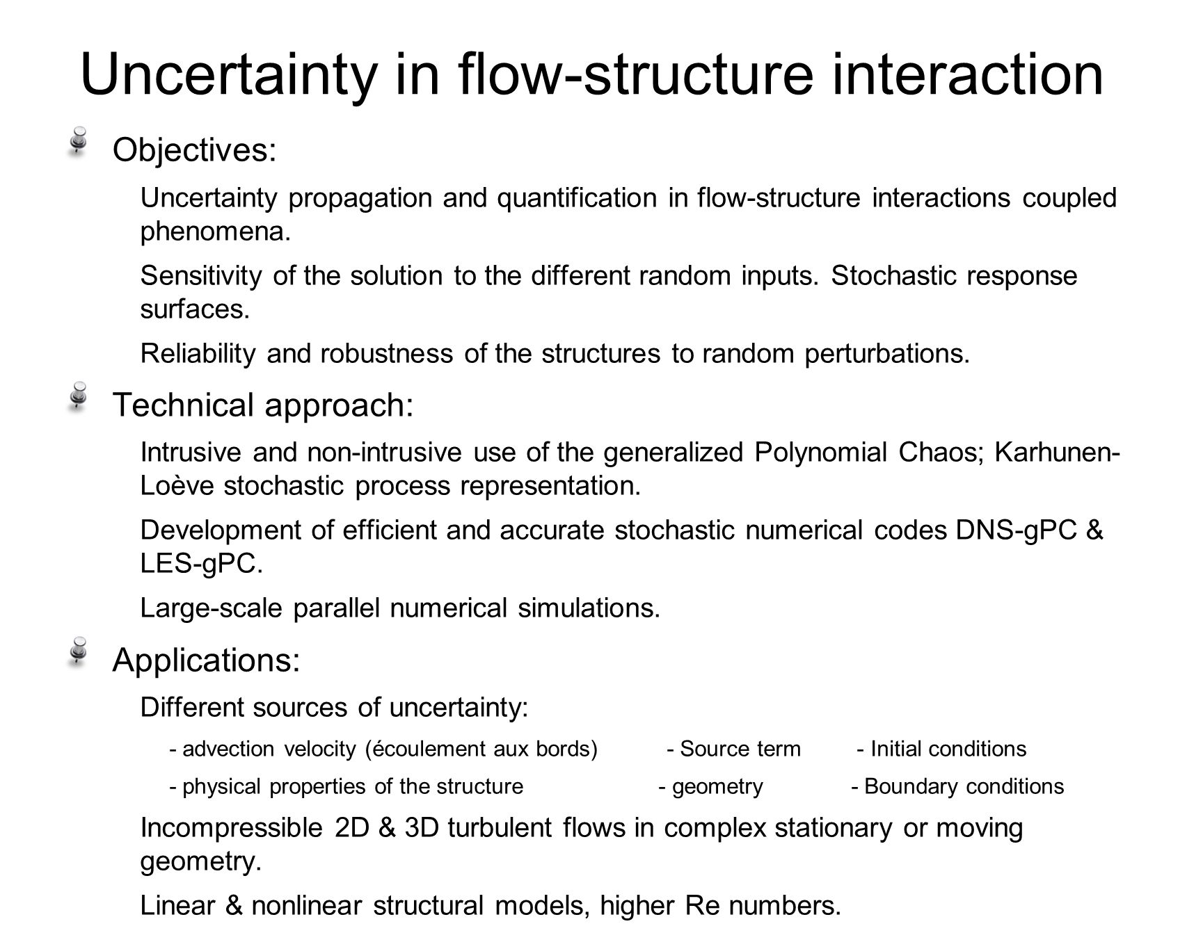 Uncertainty in flow-structure interaction