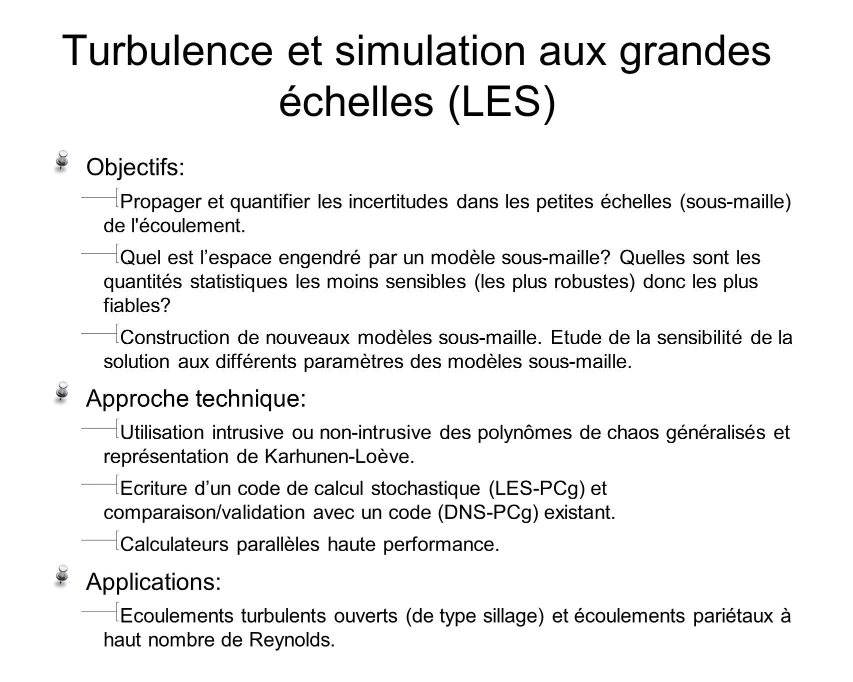 Turbulence et simulation aux grandes échelles (LES)