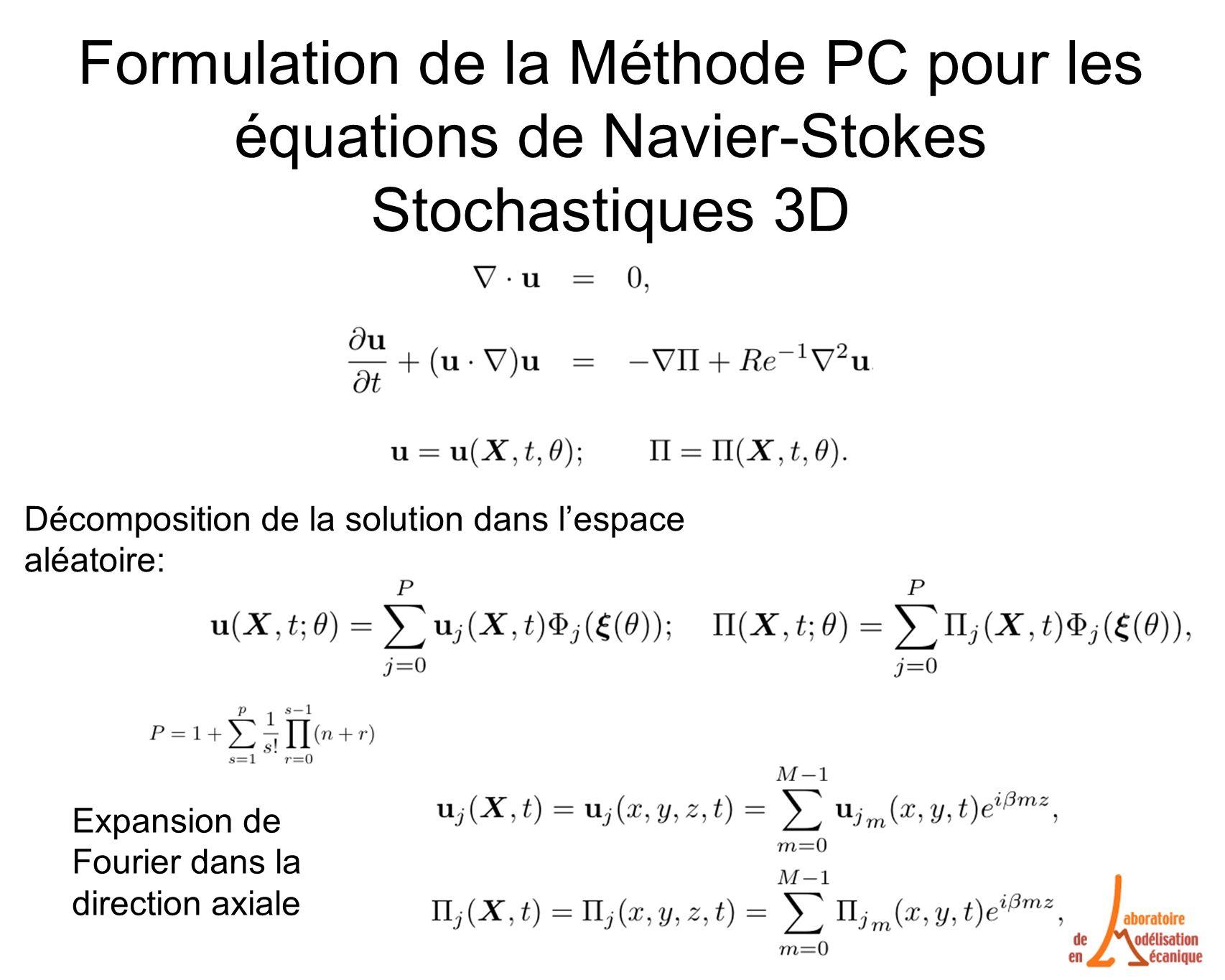 Formulation de la Méthode PC pour les équations de Navier-Stokes Stochastiques 3D