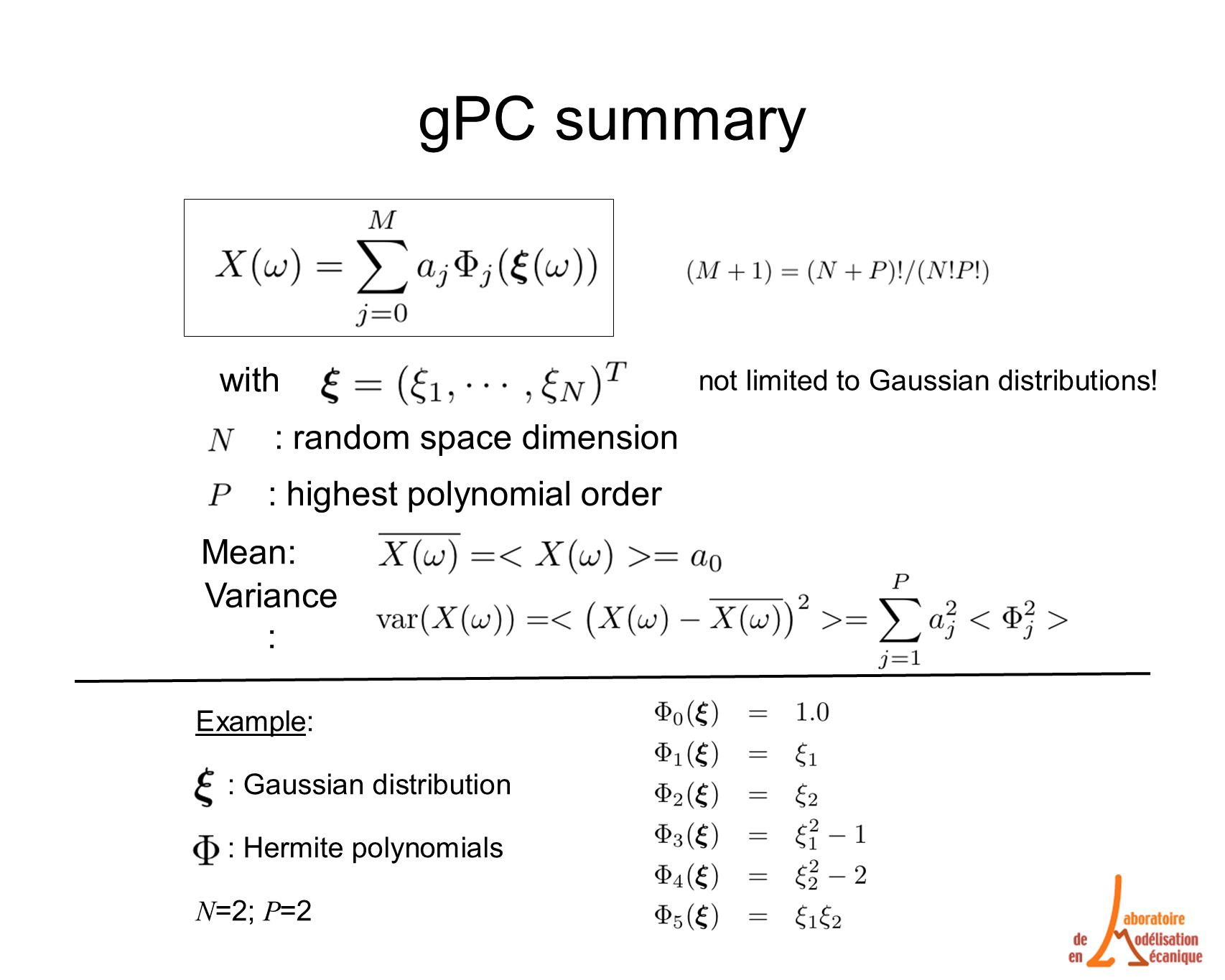 gPC summary with : random space dimension : highest polynomial order