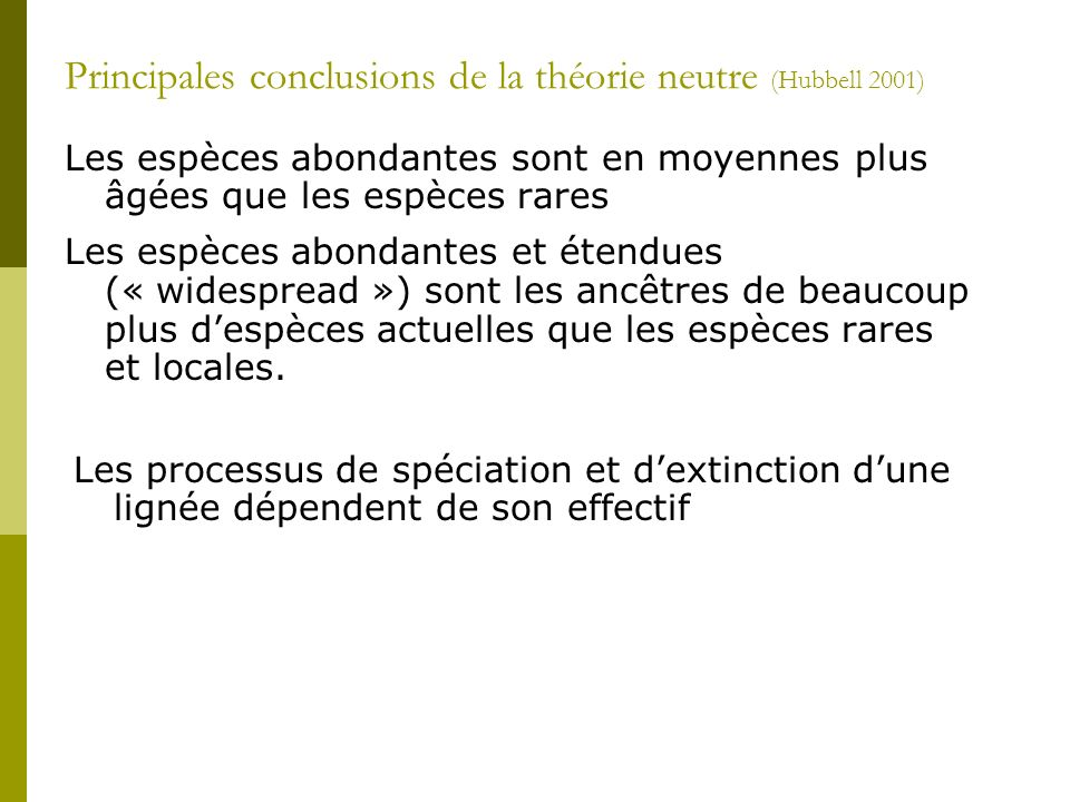Principales conclusions de la théorie neutre (Hubbell 2001)