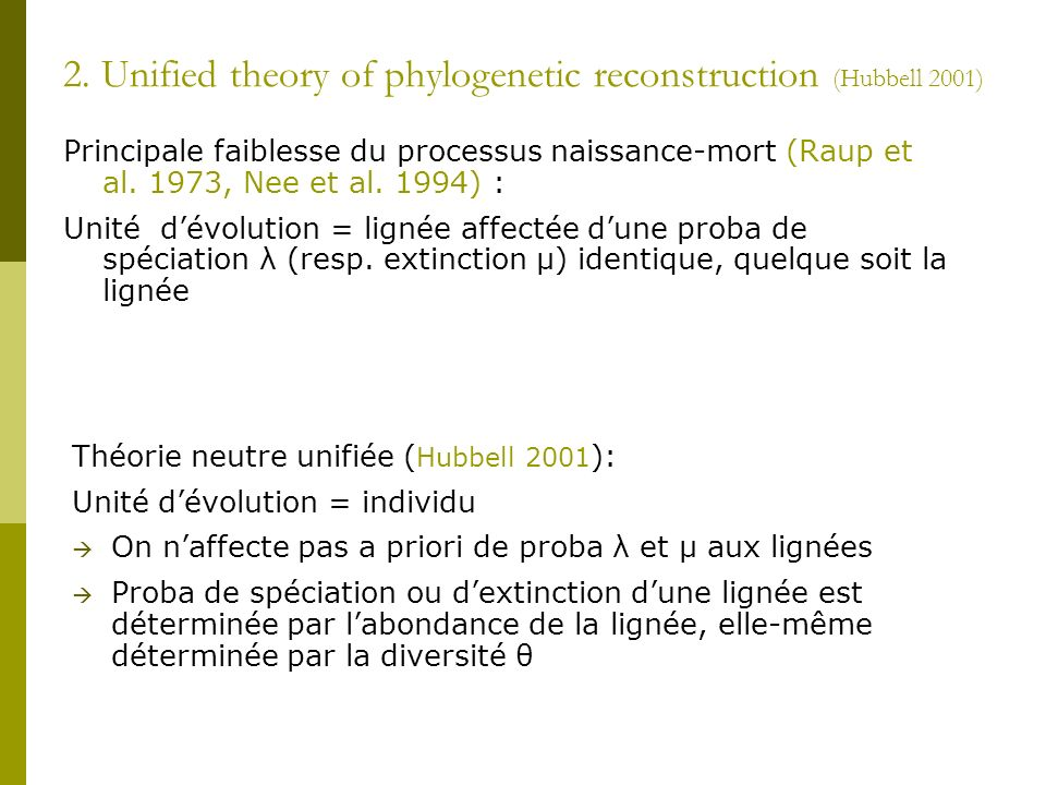 2. Unified theory of phylogenetic reconstruction (Hubbell 2001)