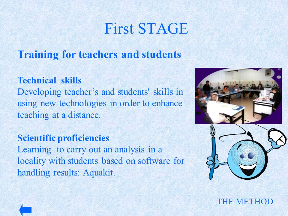 First STAGE Training for teachers and students Technical skills