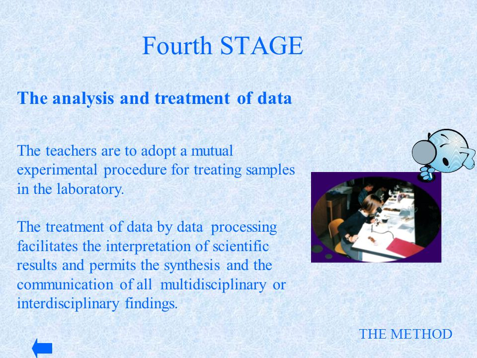 Fourth STAGE The analysis and treatment of data