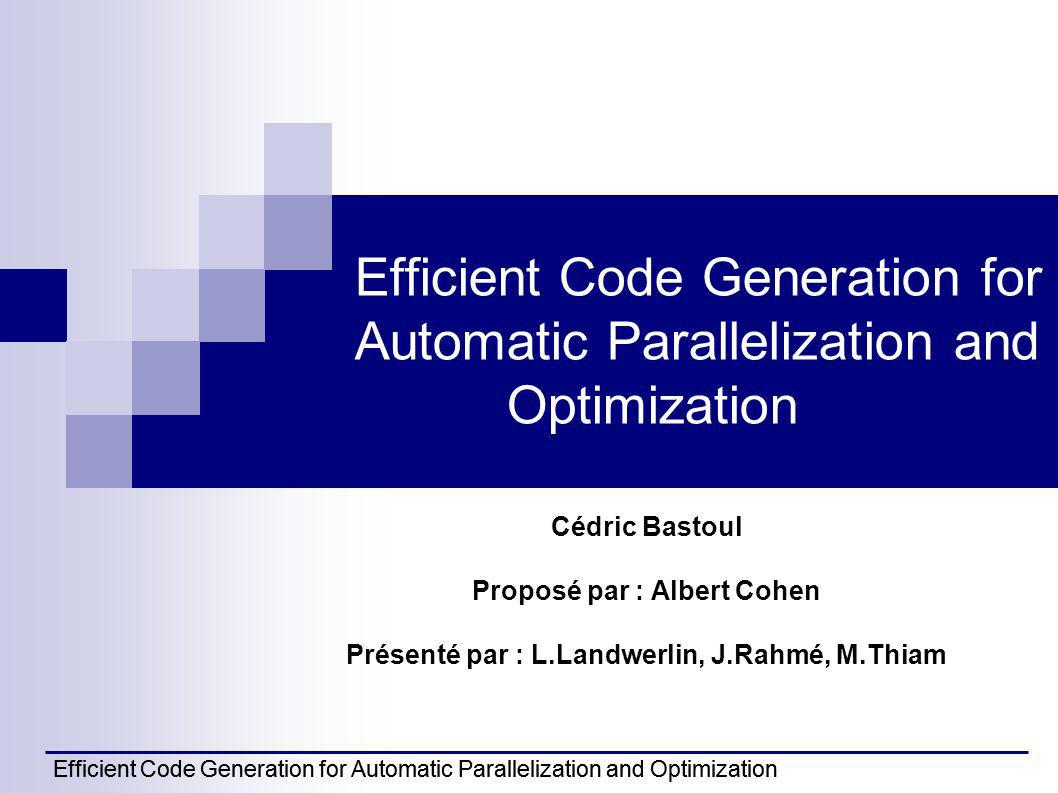Efficient Code Generation for Automatic Parallelization and