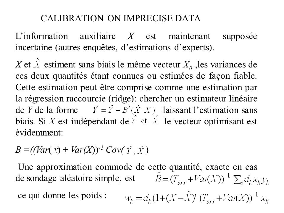 CALIBRATION ON IMPRECISE DATA
