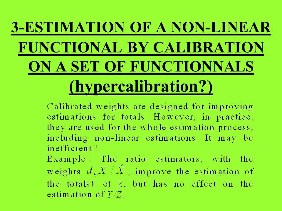 3-ESTIMATION OF A NON-LINEAR FUNCTIONAL BY CALIBRATION ON A SET OF FUNCTIONNALS (hypercalibration )