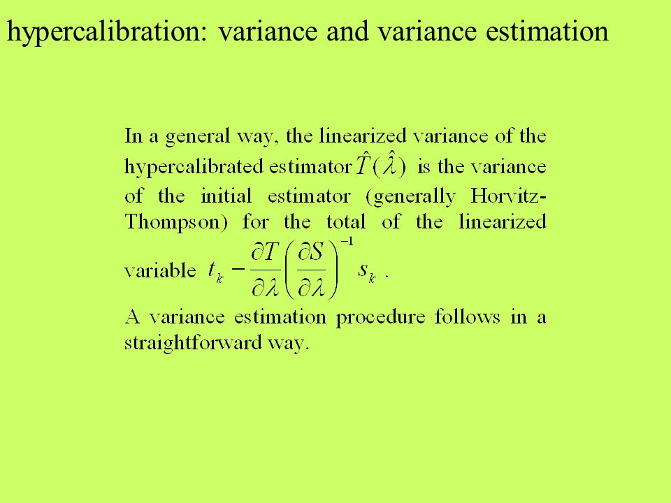 hypercalibration: variance and variance estimation