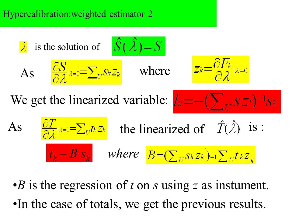 Hypercalibration:weighted estimator 2