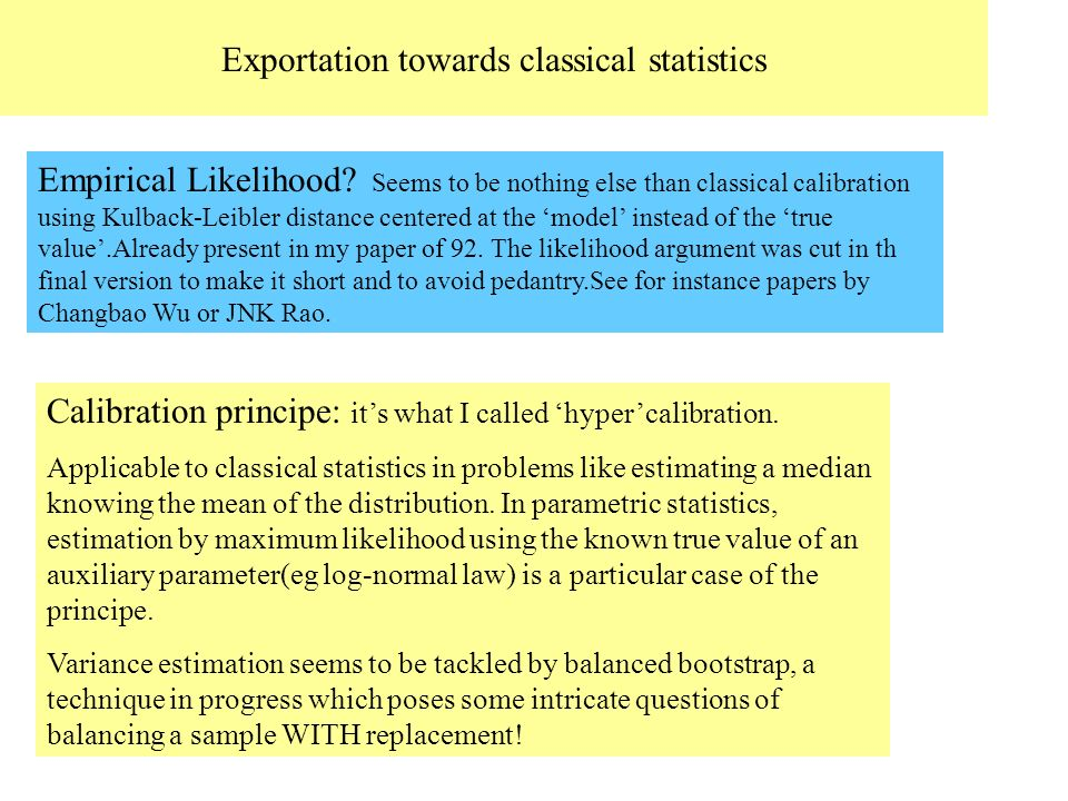 Exportation towards classical statistics