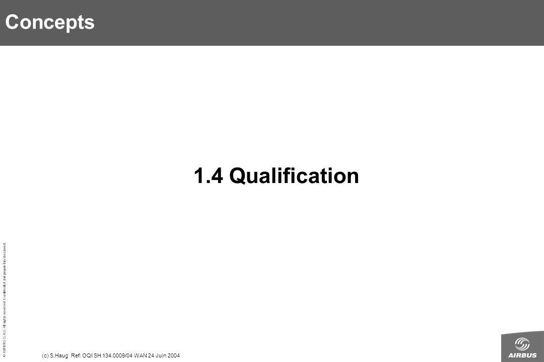 1.4 Qualification Concepts