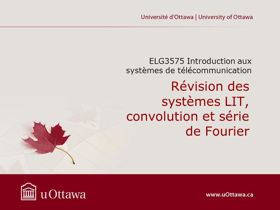 Révision des systèmes LIT, convolution et série de Fourier