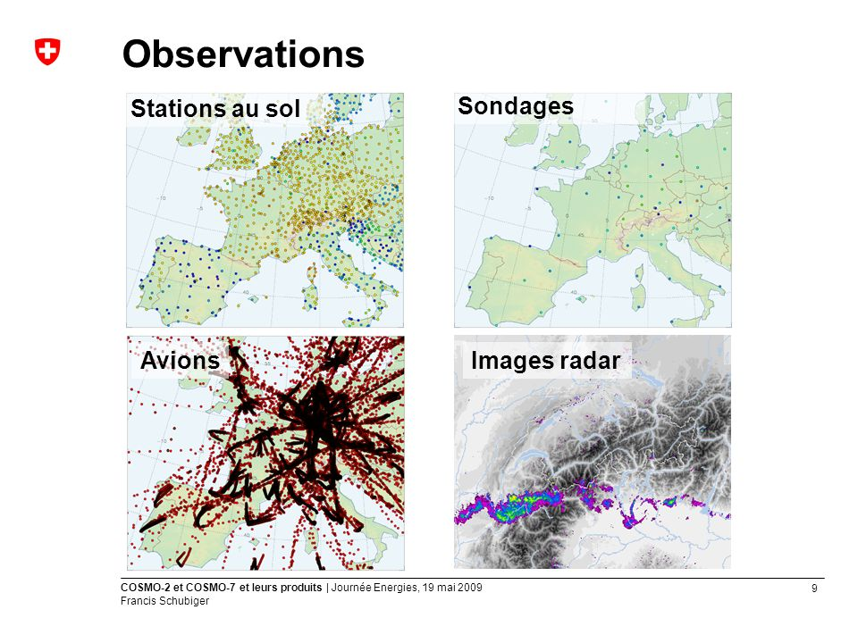 Observations Stations au sol Sondages Avions Images radar