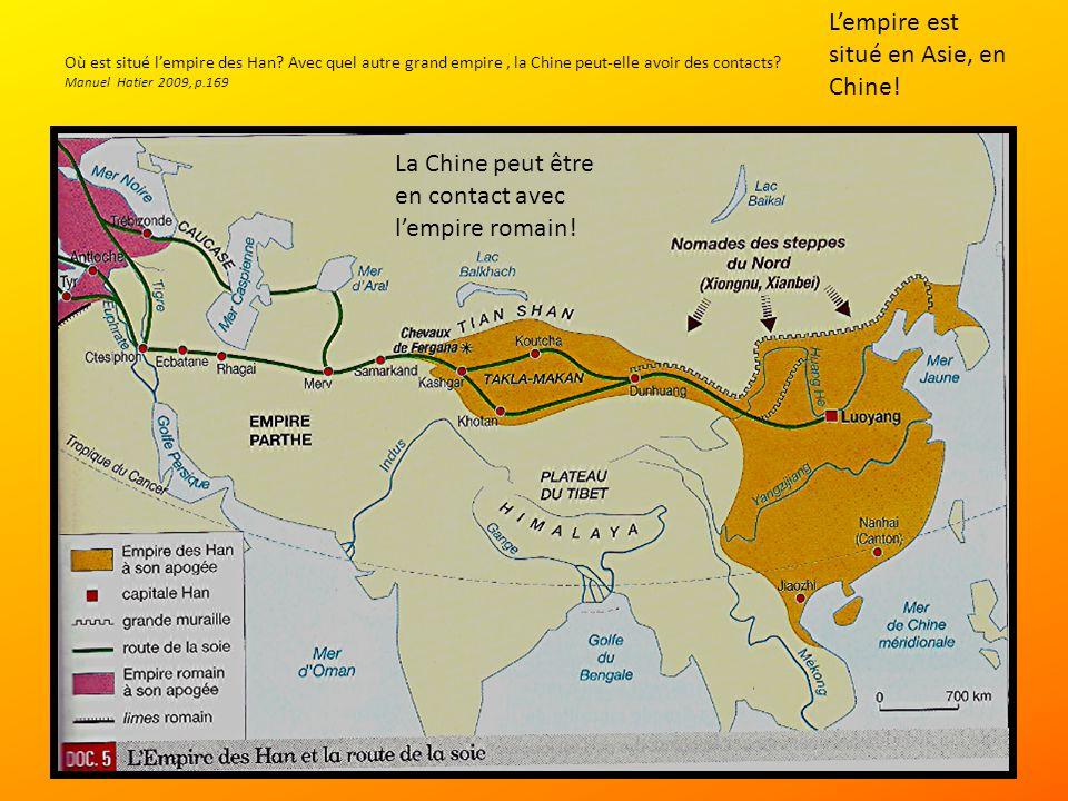 L'empire est situé en Asie, en Chine!
