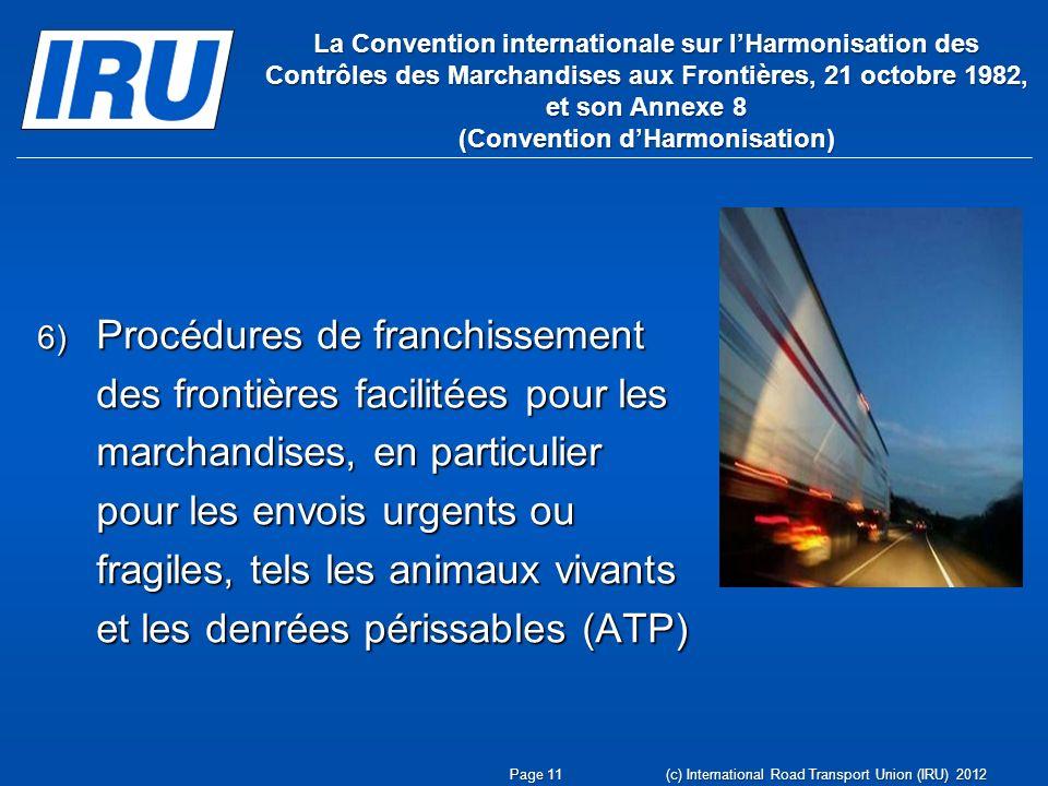 La Convention internationale sur l'Harmonisation des Contrôles des Marchandises aux Frontières, 21 octobre 1982, et son Annexe 8 (Convention d'Harmonisation)