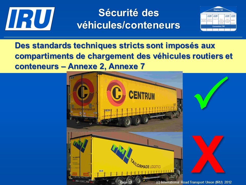 Sécurité des véhicules/conteneurs