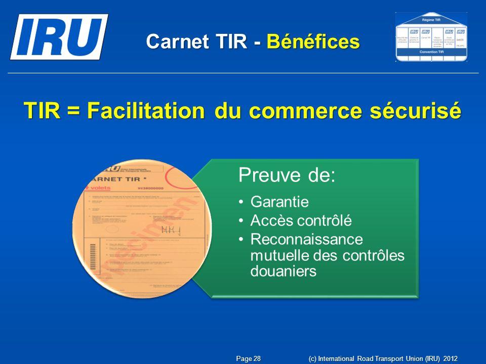 TIR = Facilitation du commerce sécurisé