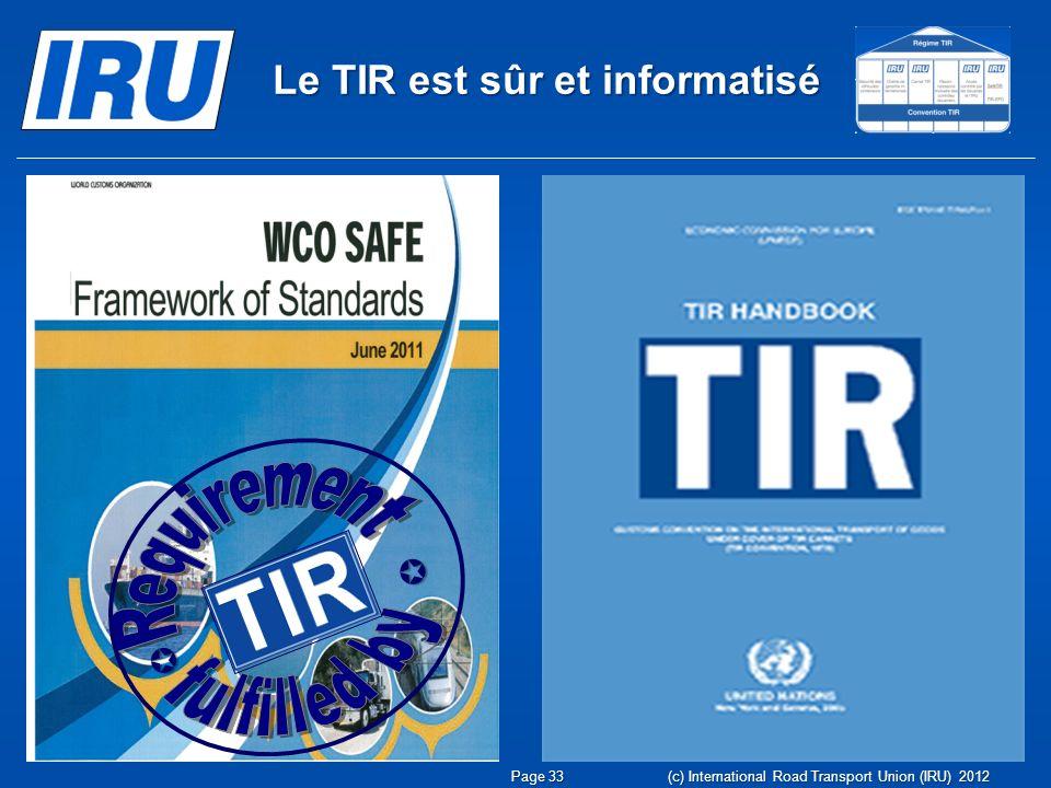 Le TIR est sûr et informatisé