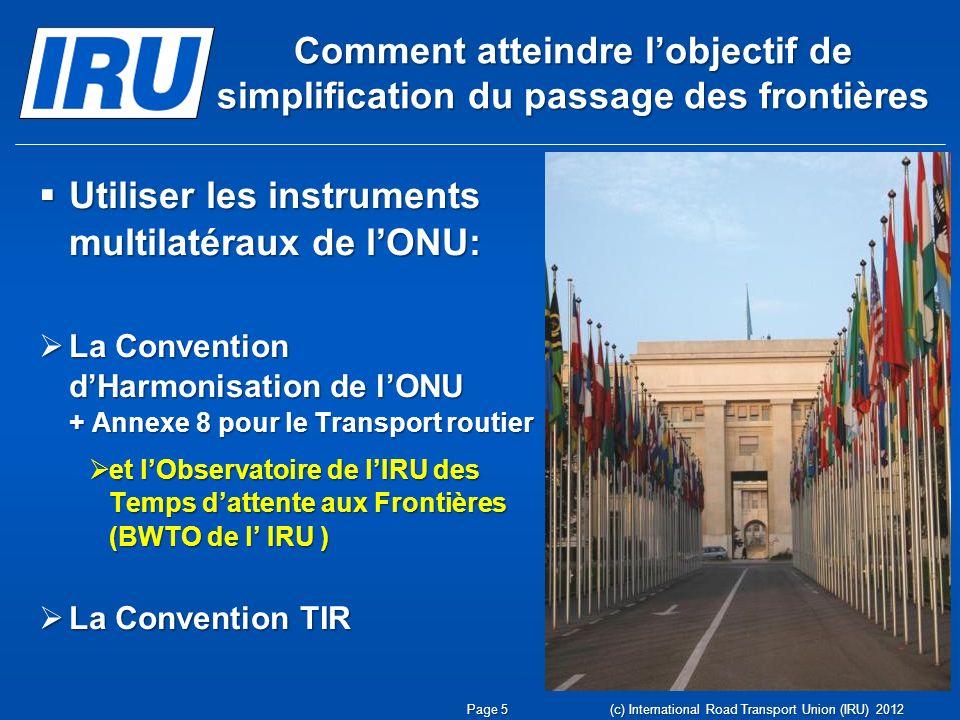 Utiliser les instruments multilatéraux de l'ONU: