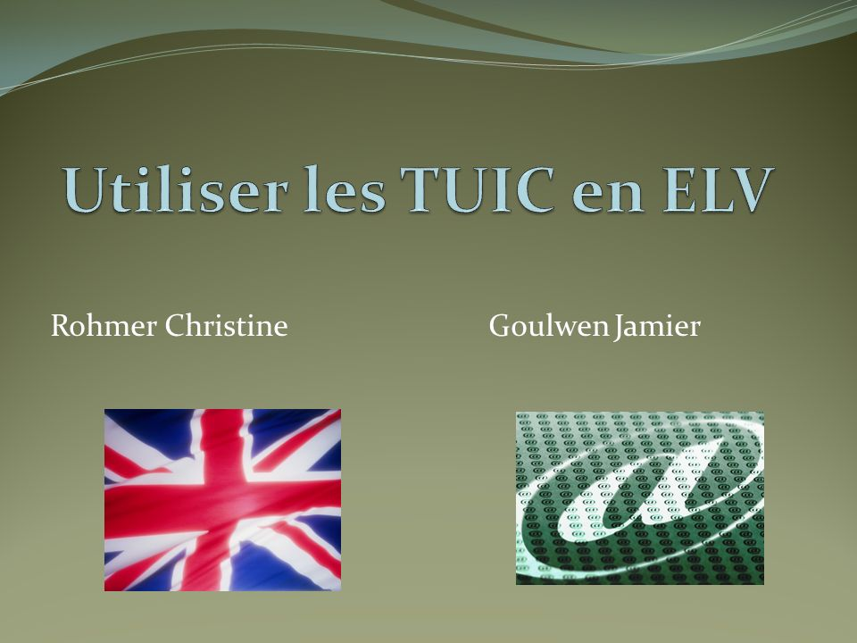 Utiliser les TUIC en ELV