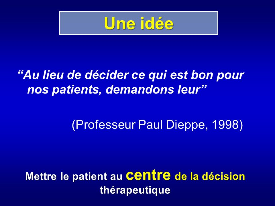 Mettre le patient au centre de la décision thérapeutique