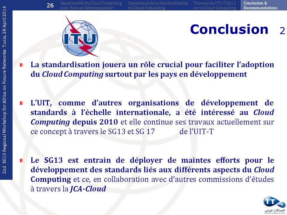26 Opportunités du Cloud Computing pour Pays en Développement. Importance de la Standardisation du Cloud Computing.