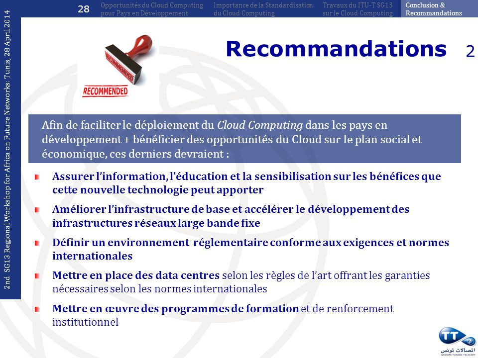 28 Opportunités du Cloud Computing pour Pays en Développement. Importance de la Standardisation du Cloud Computing.
