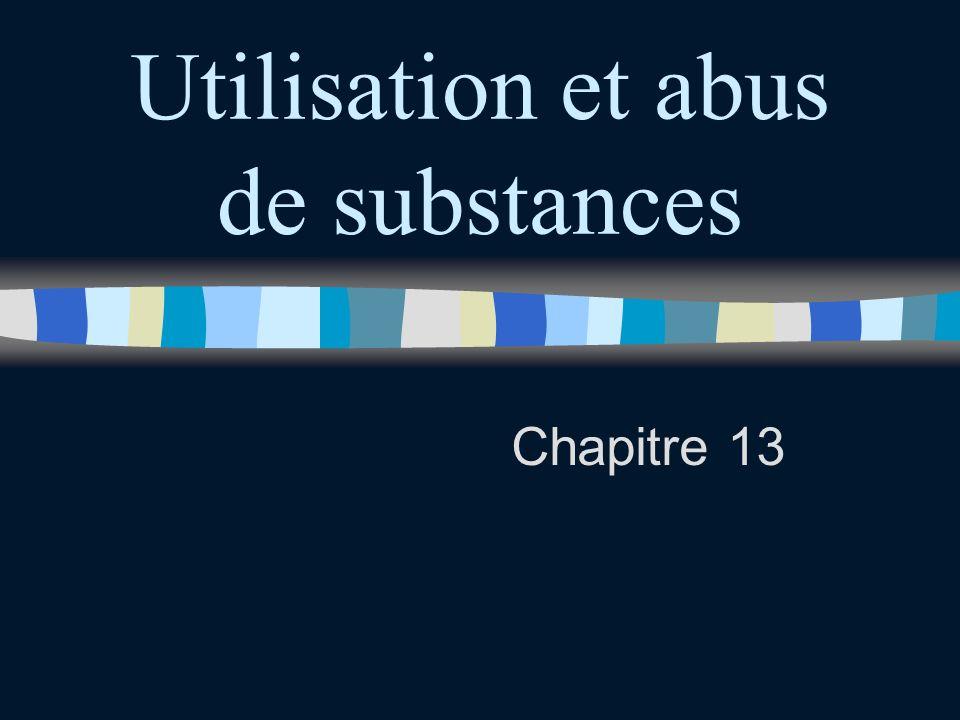 Utilisation et abus de substances