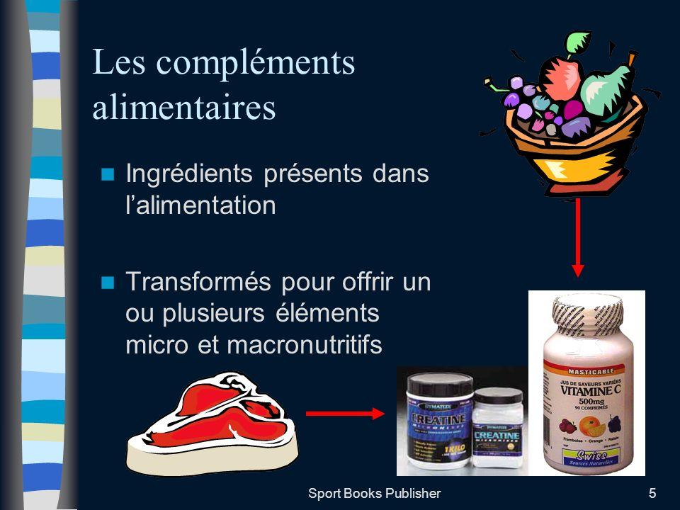 Les compléments alimentaires