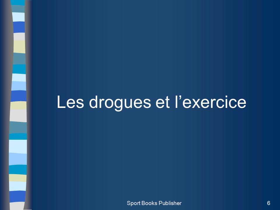 Les drogues et l'exercice