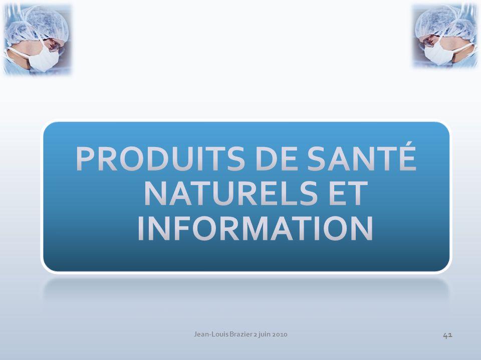 PRODUITS DE SANTÉ NATURELS ET INFORMATION