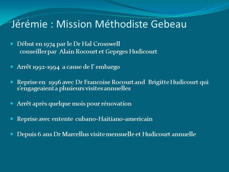Jérémie : Mission Méthodiste Gebeau