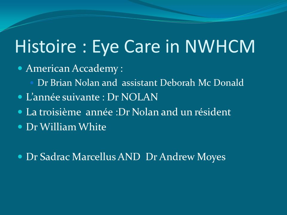 Histoire : Eye Care in NWHCM