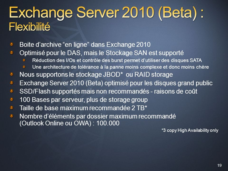Exchange Server 2010 (Beta) : Flexibilité
